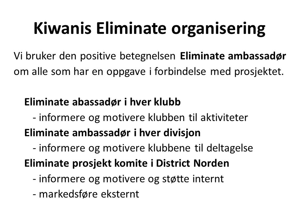 Kiwanis Eliminate organisering