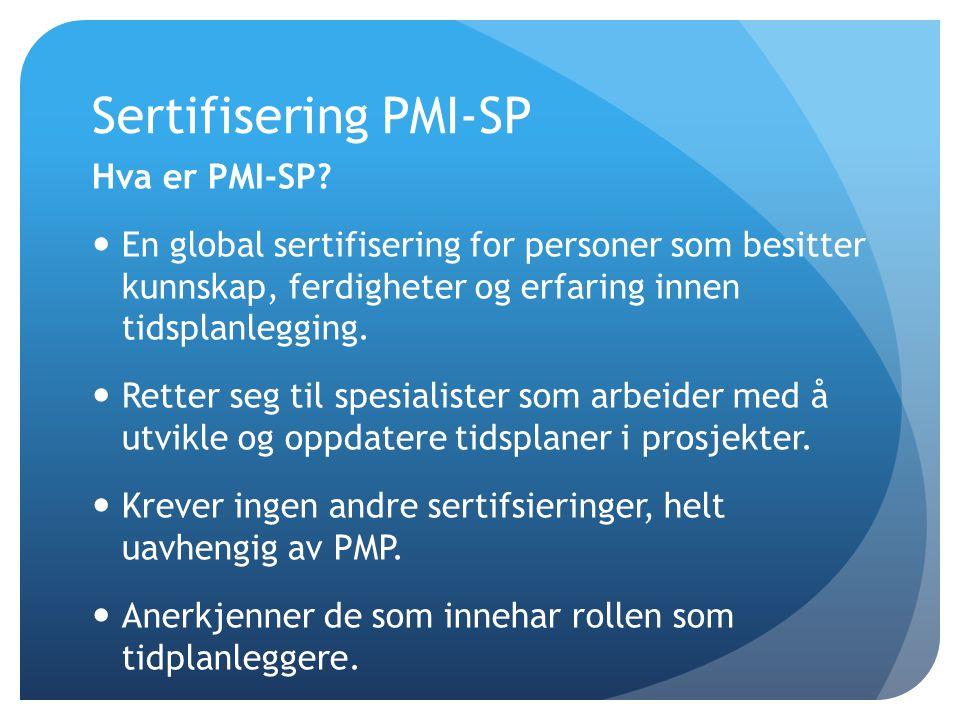 Sertifisering PMI-SP Hva er PMI-SP