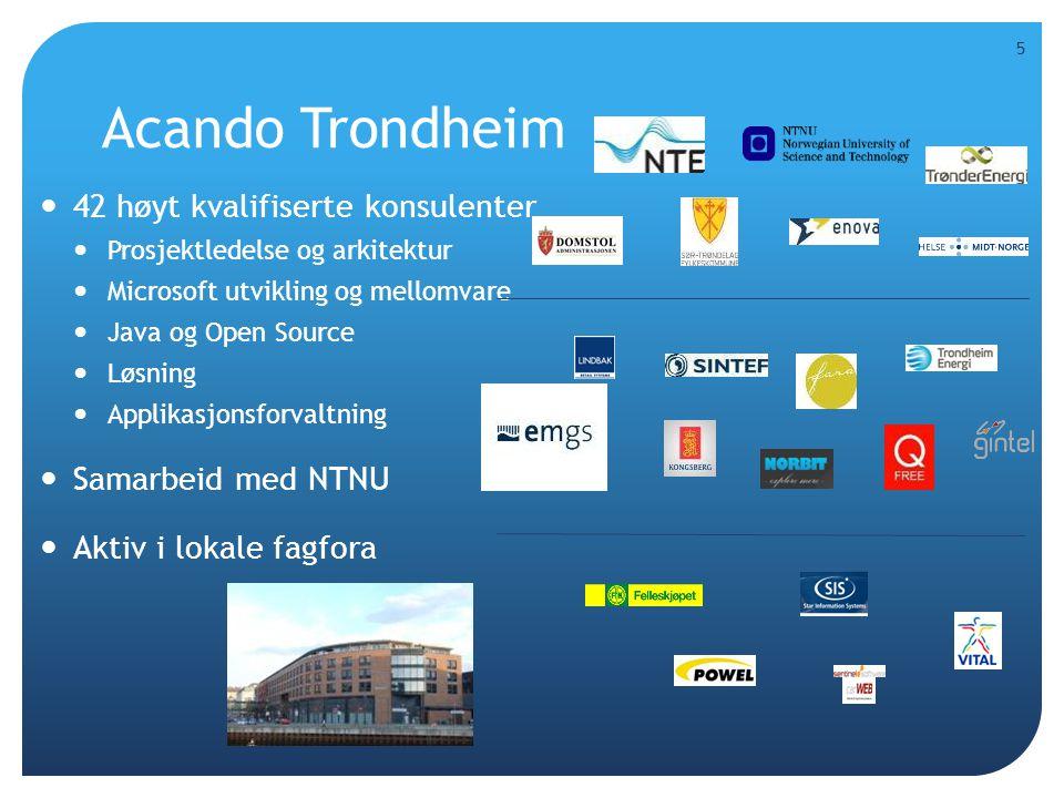 Acando Trondheim 42 høyt kvalifiserte konsulenter Samarbeid med NTNU
