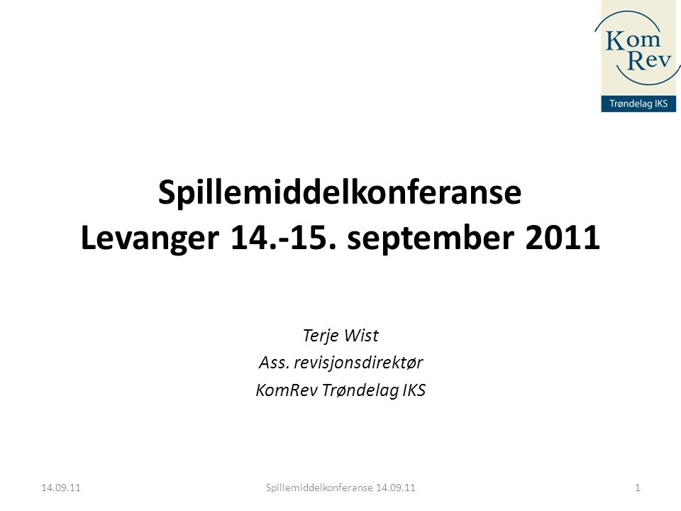 Spillemiddelkonferanse Levanger 14.-15. september 2011