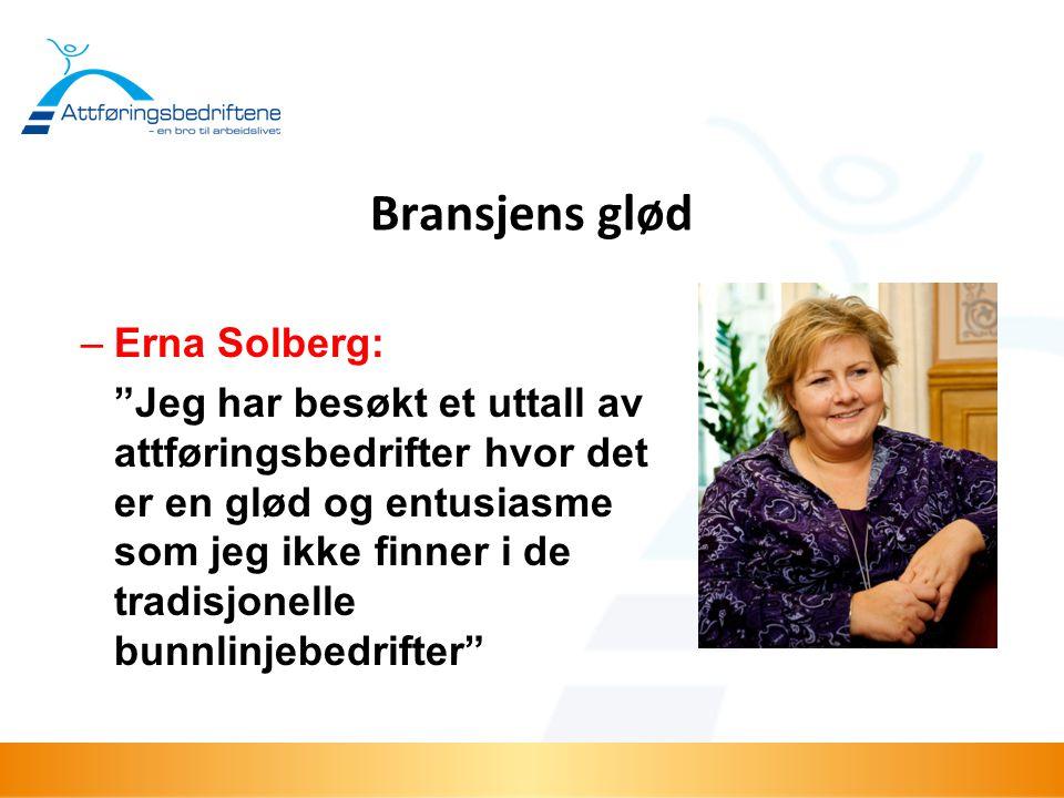 Bransjens glød Erna Solberg: