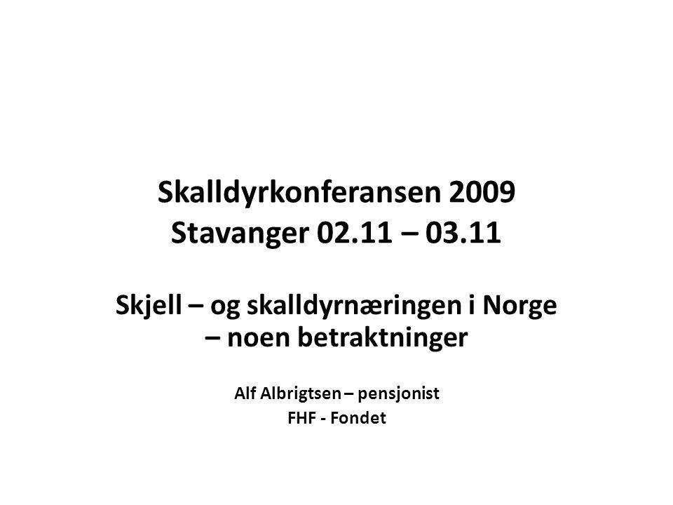 Skalldyrkonferansen 2009 Stavanger 02.11 – 03.11