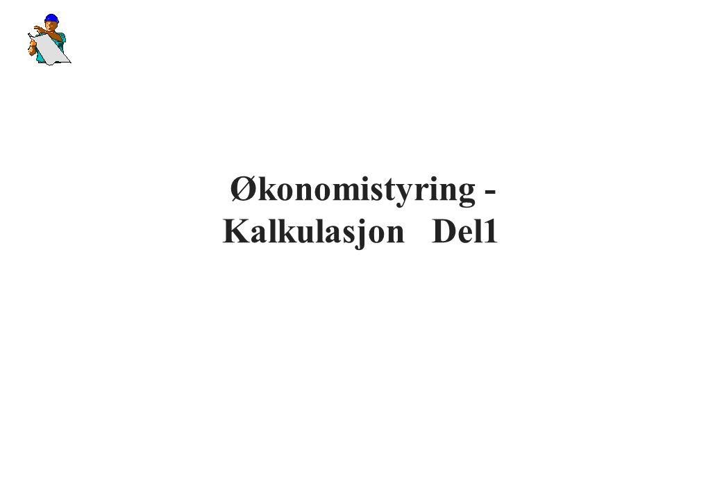 Økonomistyring - Kalkulasjon Del1