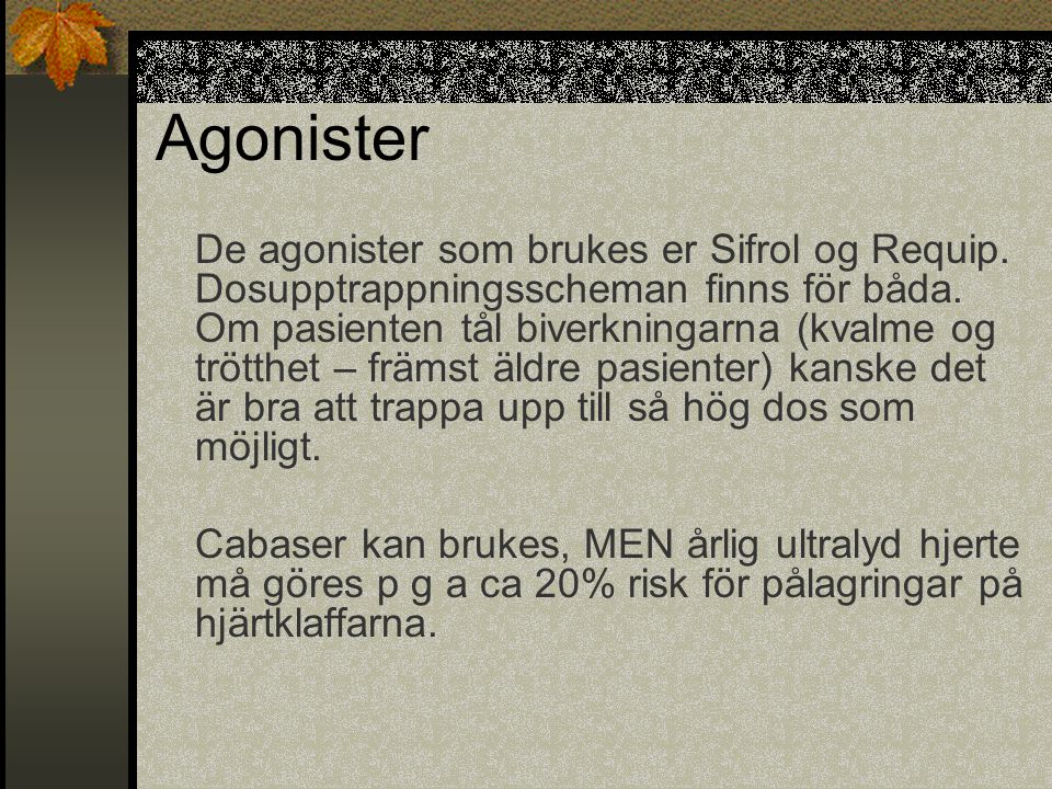 Agonister