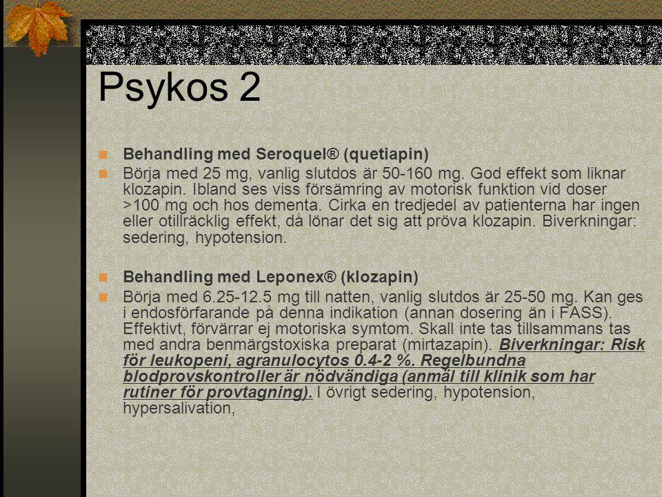 Psykos 2 Behandling med Seroquel® (quetiapin)