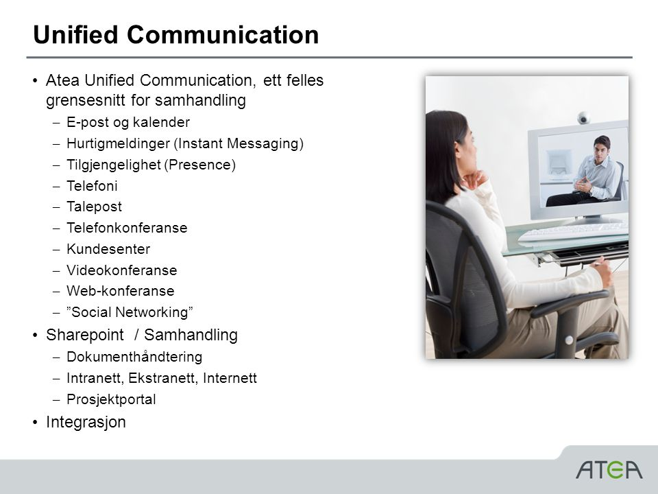 Unified Communication