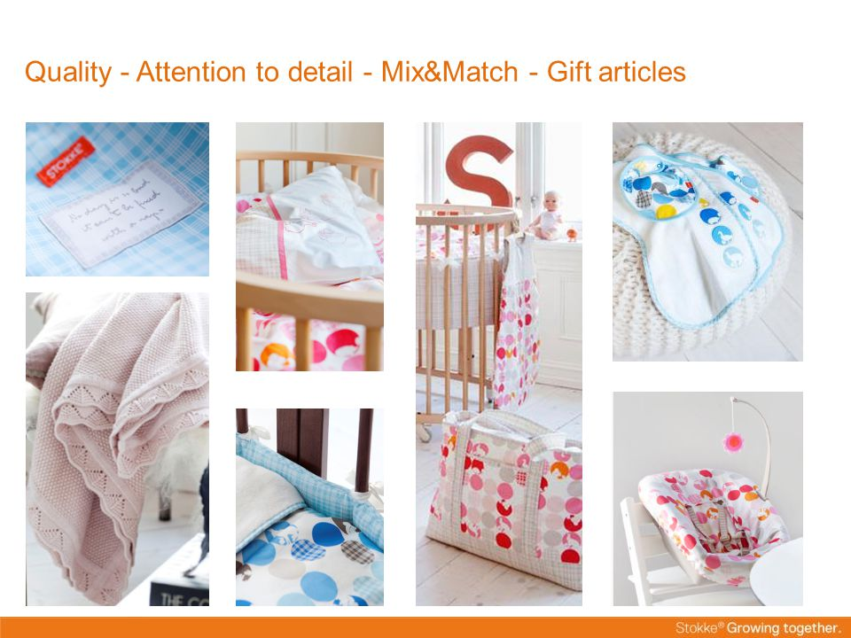 Quality - Attention to detail - Mix&Match - Gift articles