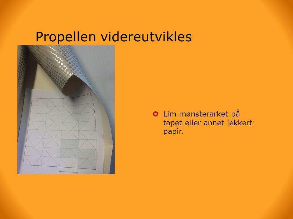 Propellen videreutvikles