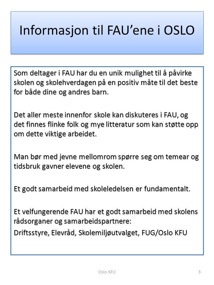 Informasjon til FAU'ene i OSLO