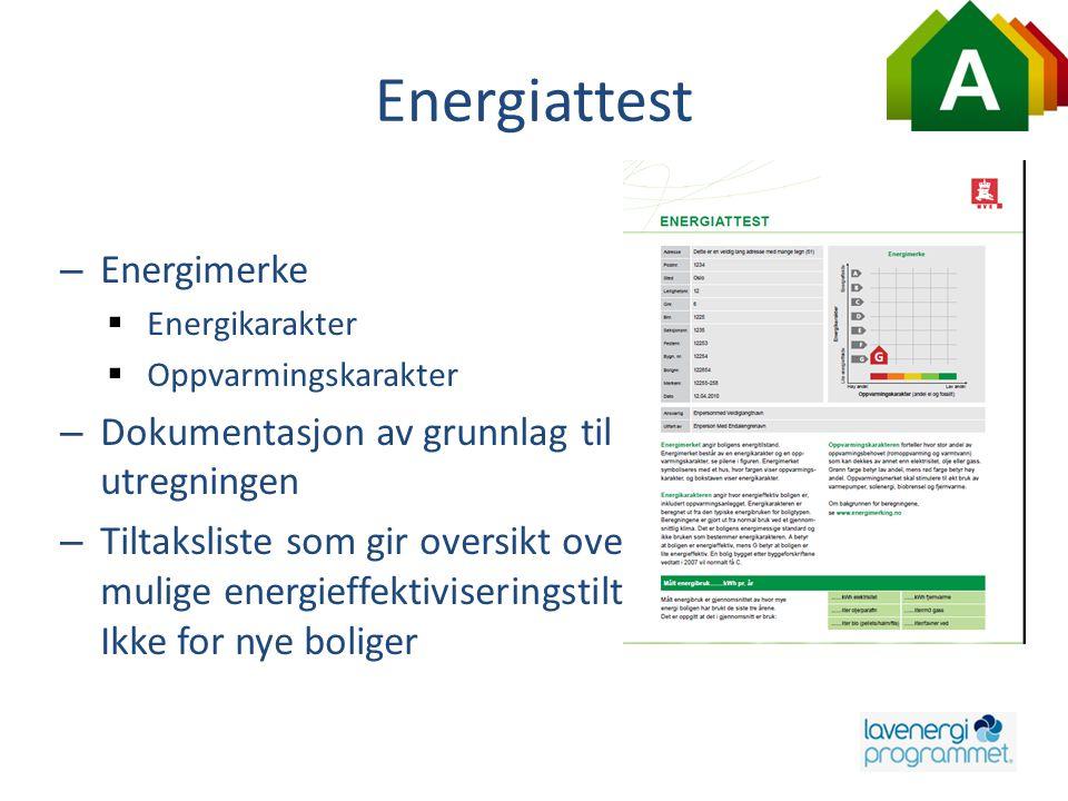 Energiattest Energimerke Dokumentasjon av grunnlag til utregningen