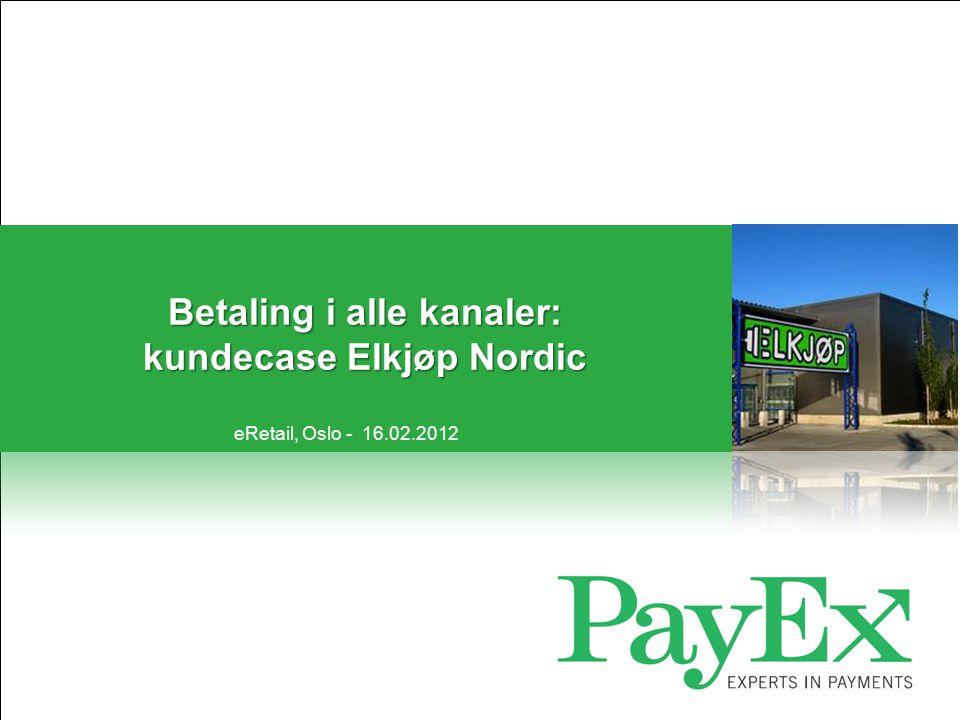Betaling i alle kanaler: kundecase Elkjøp Nordic