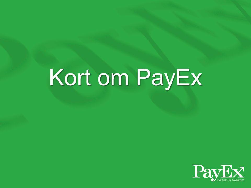 Kort om PayEx