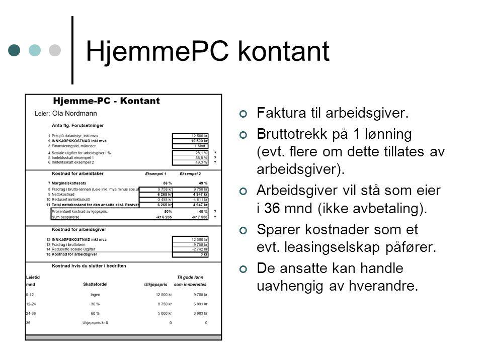 HjemmePC kontant Faktura til arbeidsgiver.
