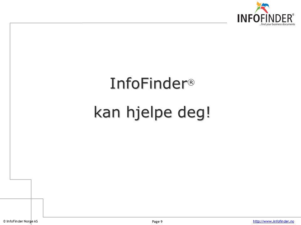 InfoFinder® kan hjelpe deg!