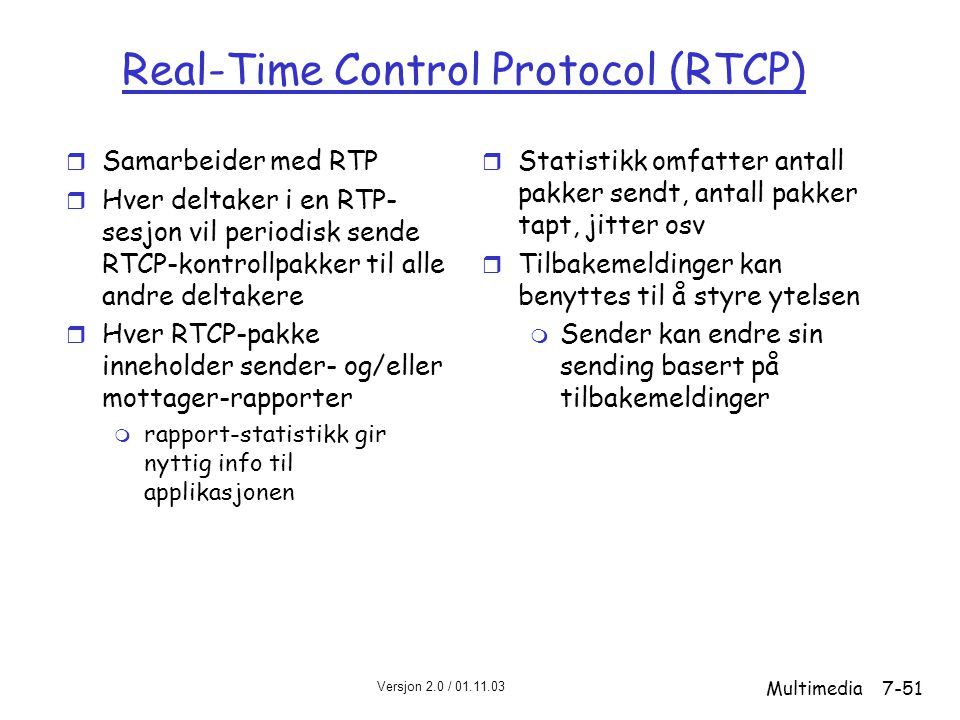 Real-Time Control Protocol (RTCP)