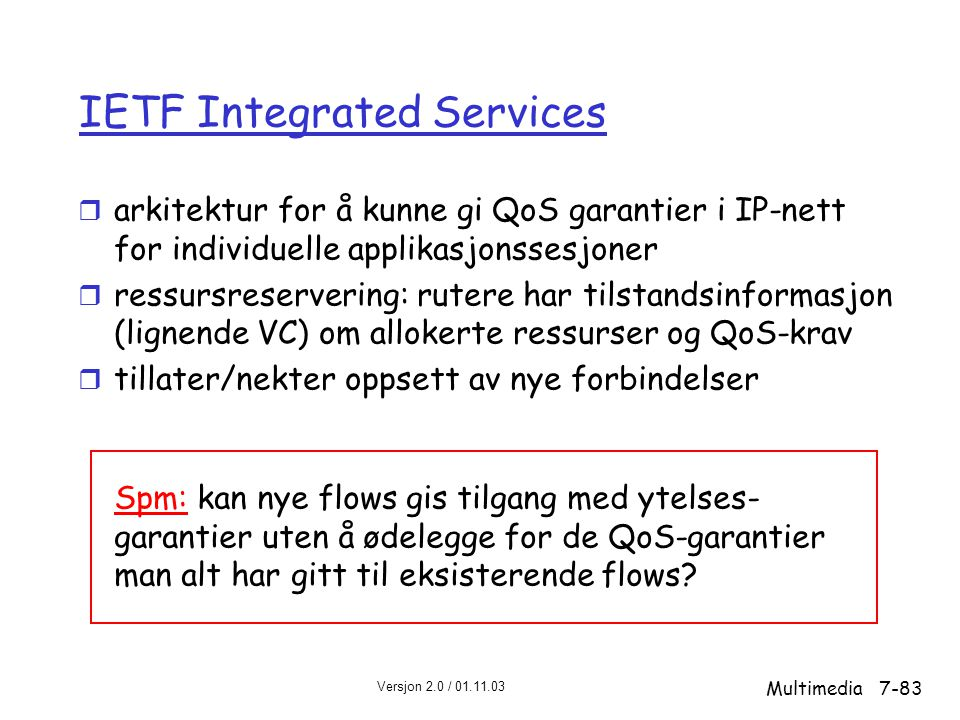 IETF Integrated Services