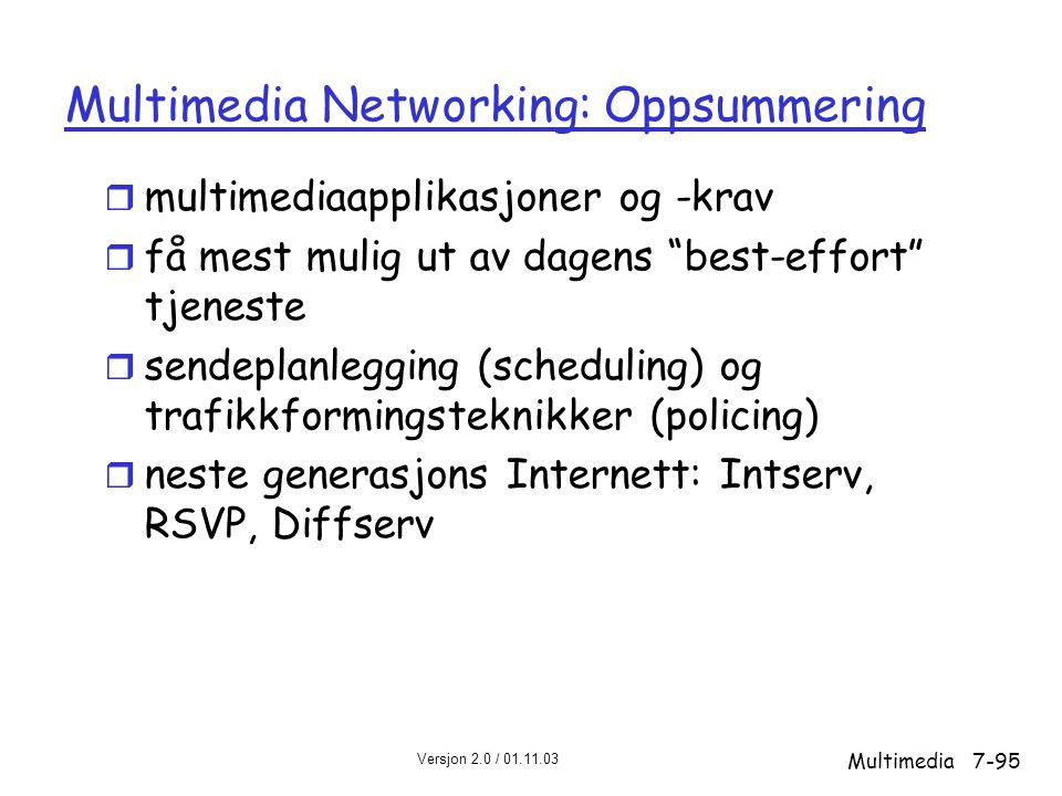 Multimedia Networking: Oppsummering