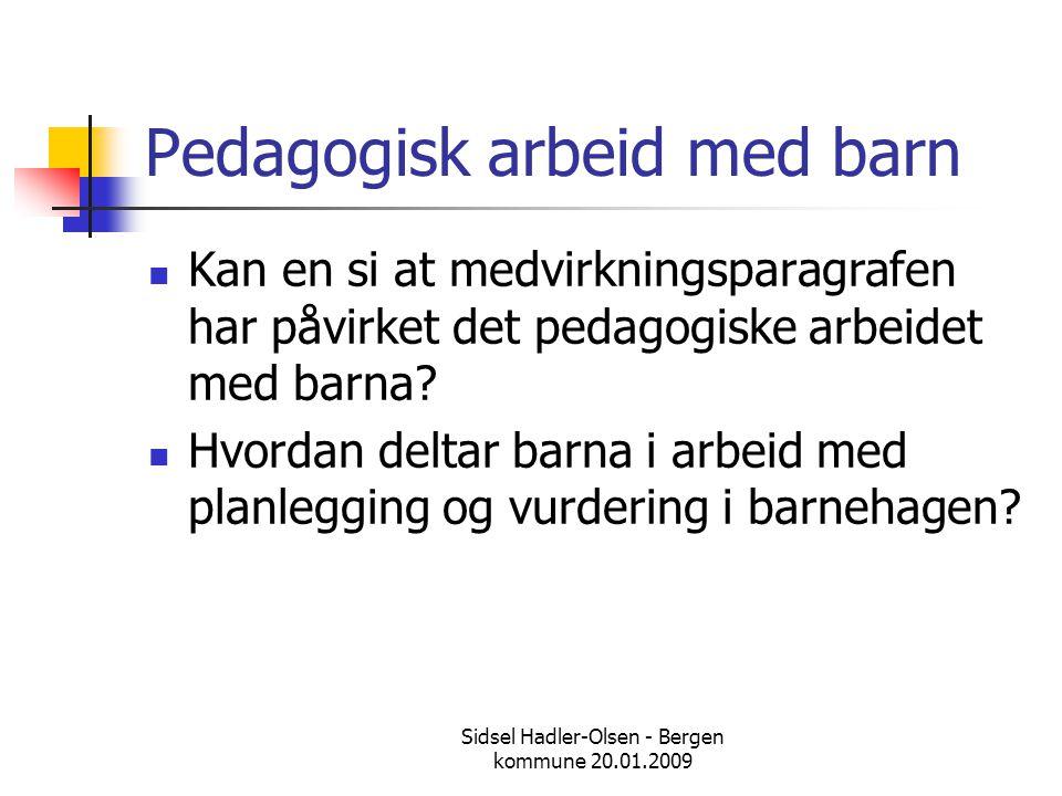 Pedagogisk arbeid med barn