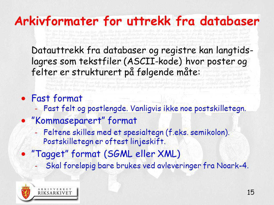 Arkivformater for uttrekk fra databaser
