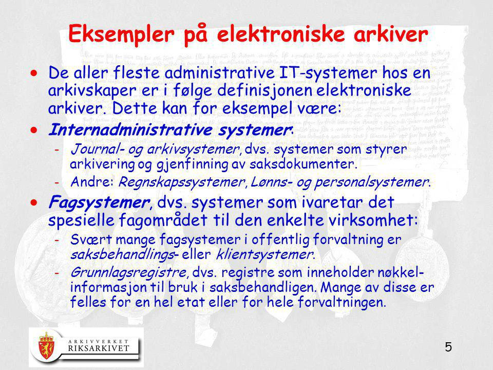 Eksempler på elektroniske arkiver