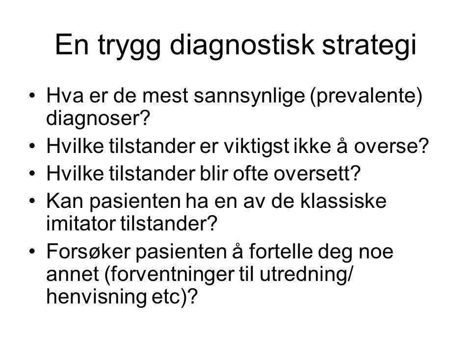 En trygg diagnostisk strategi