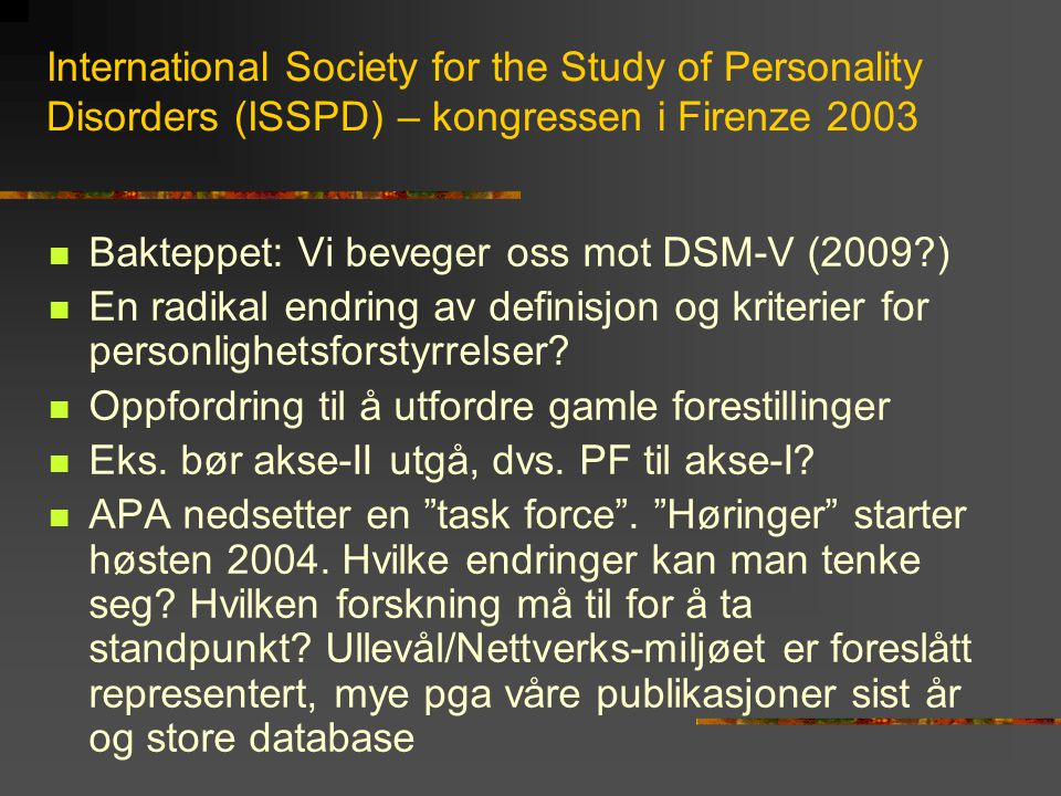 International Society for the Study of Personality Disorders (ISSPD) – kongressen i Firenze 2003