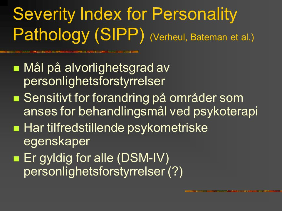 Severity Index for Personality Pathology (SIPP) (Verheul, Bateman et al.)