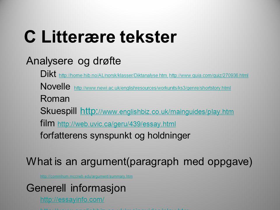 C Litterære tekster Analysere og drøfte