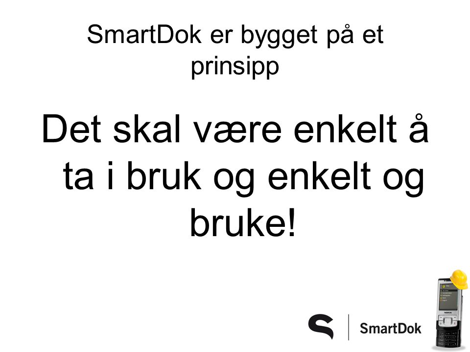 SmartDok er bygget på et prinsipp