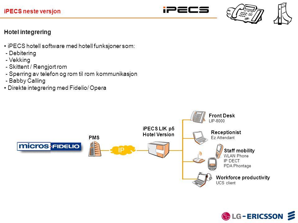 IP iPECS neste versjon Hotel integrering