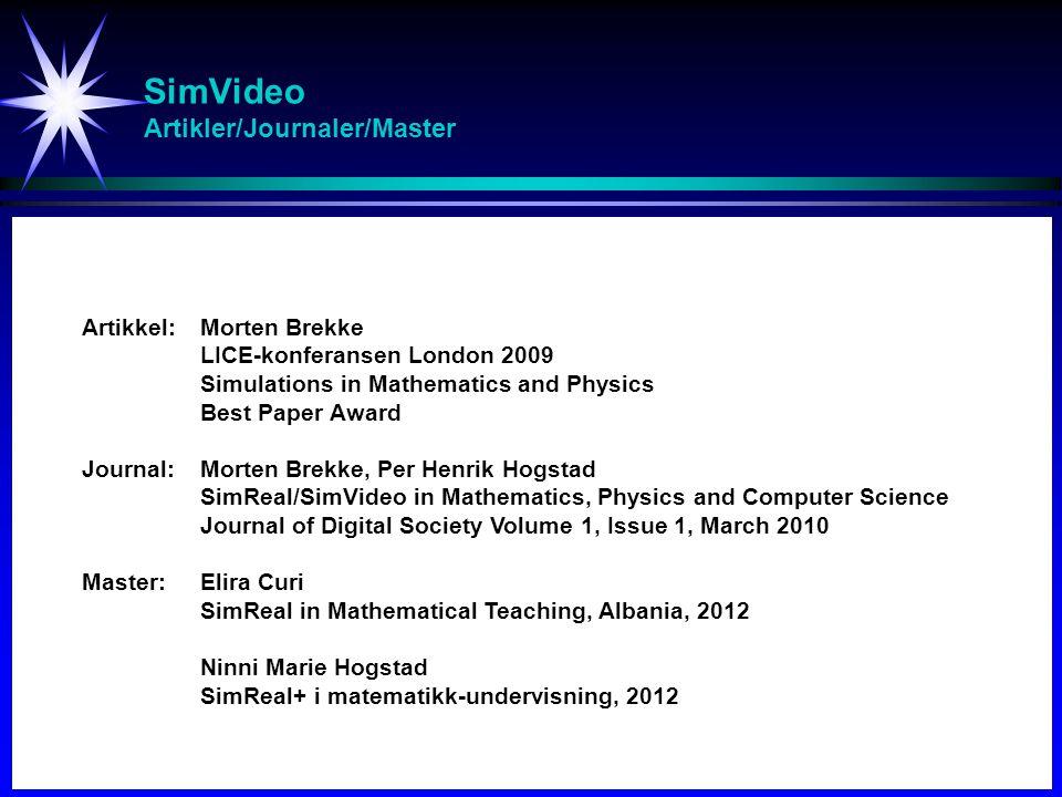 SimVideo Artikler/Journaler/Master