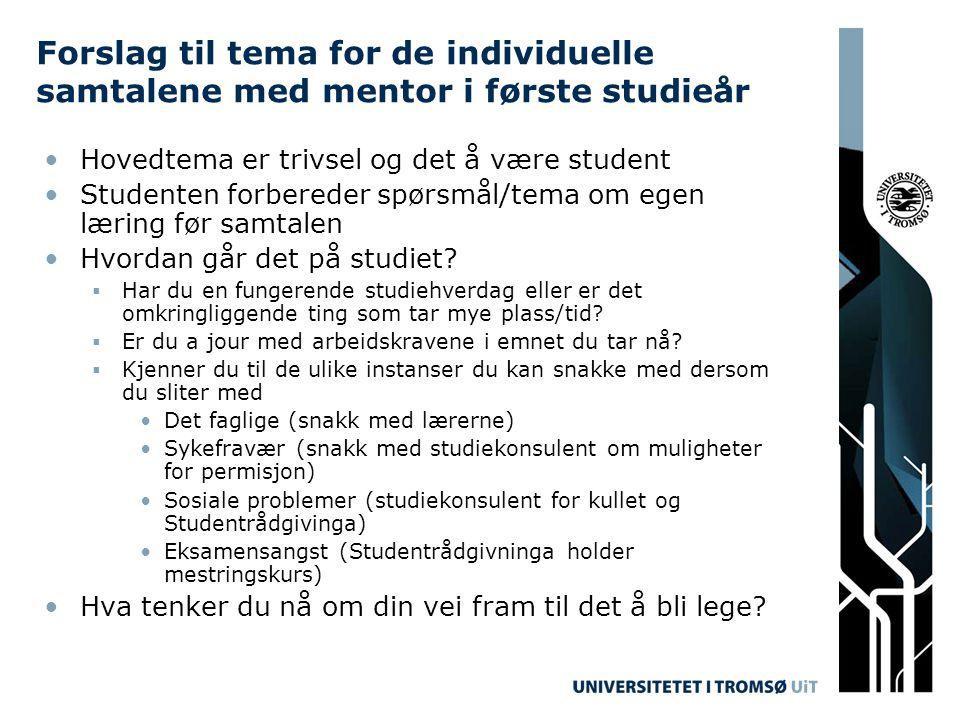 Forslag til tema for de individuelle samtalene med mentor i første studieår