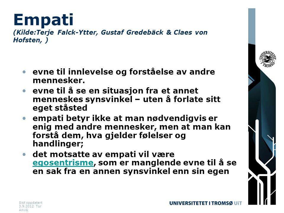 Empati (Kilde:Terje Falck-Ytter, Gustaf Gredebäck & Claes von Hofsten, )