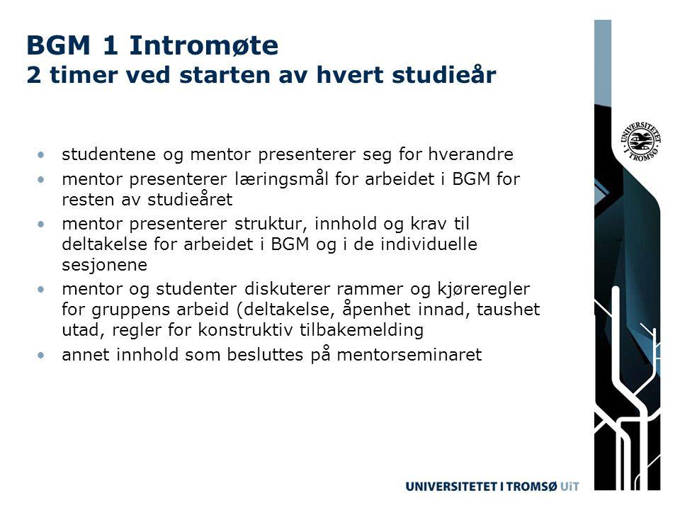 BGM 1 Intromøte 2 timer ved starten av hvert studieår