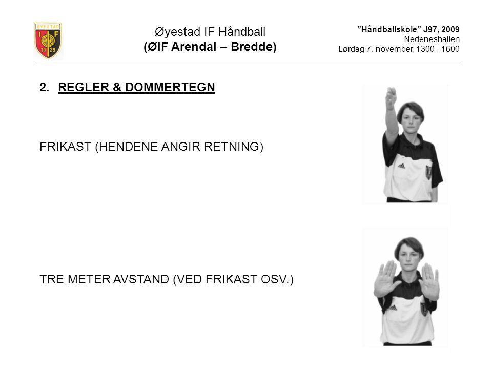FRIKAST (HENDENE ANGIR RETNING)