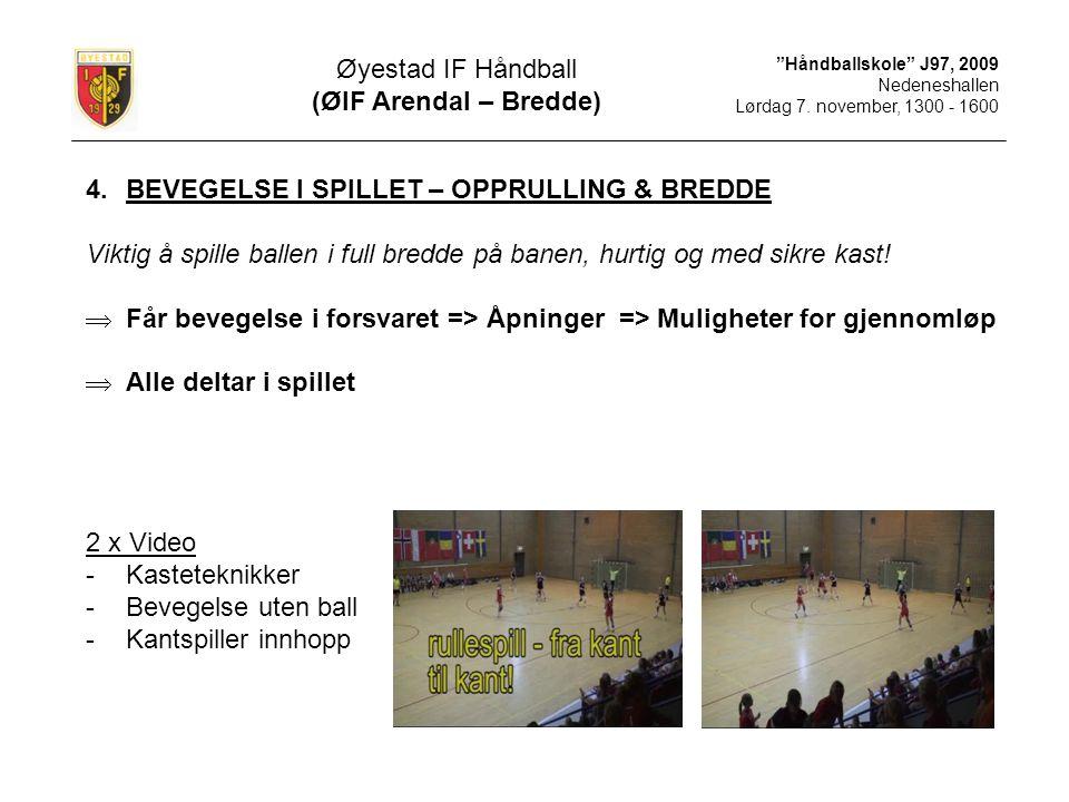 BEVEGELSE I SPILLET – OPPRULLING & BREDDE