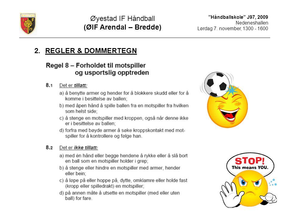 Øyestad IF Håndball (ØIF Arendal – Bredde) REGLER & DOMMERTEGN