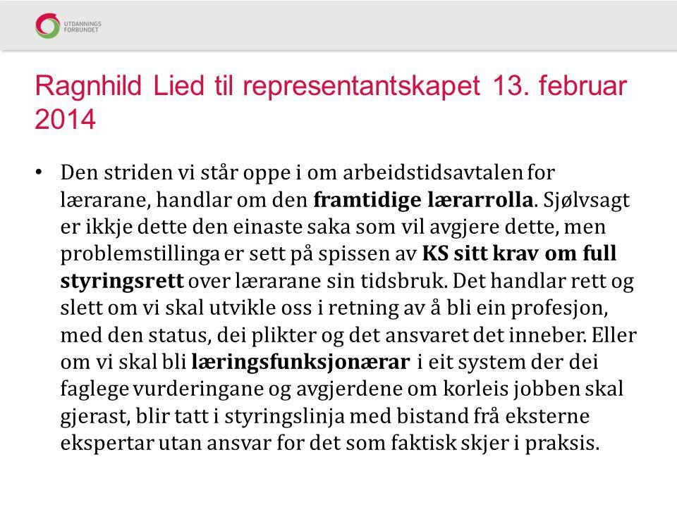 Ragnhild Lied til representantskapet 13. februar 2014