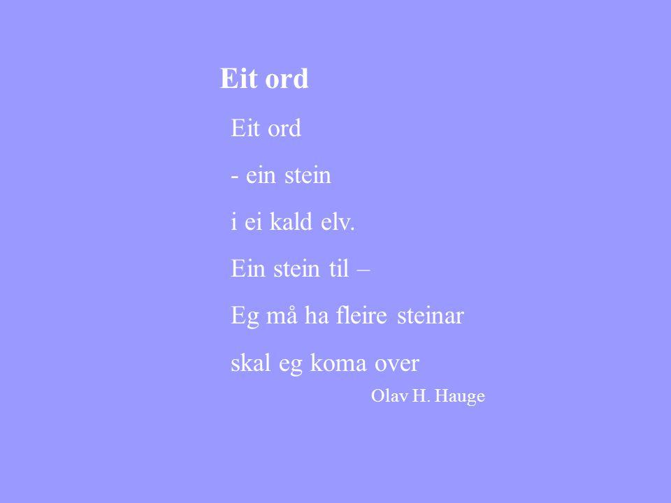skal eg koma over Olav H. Hauge