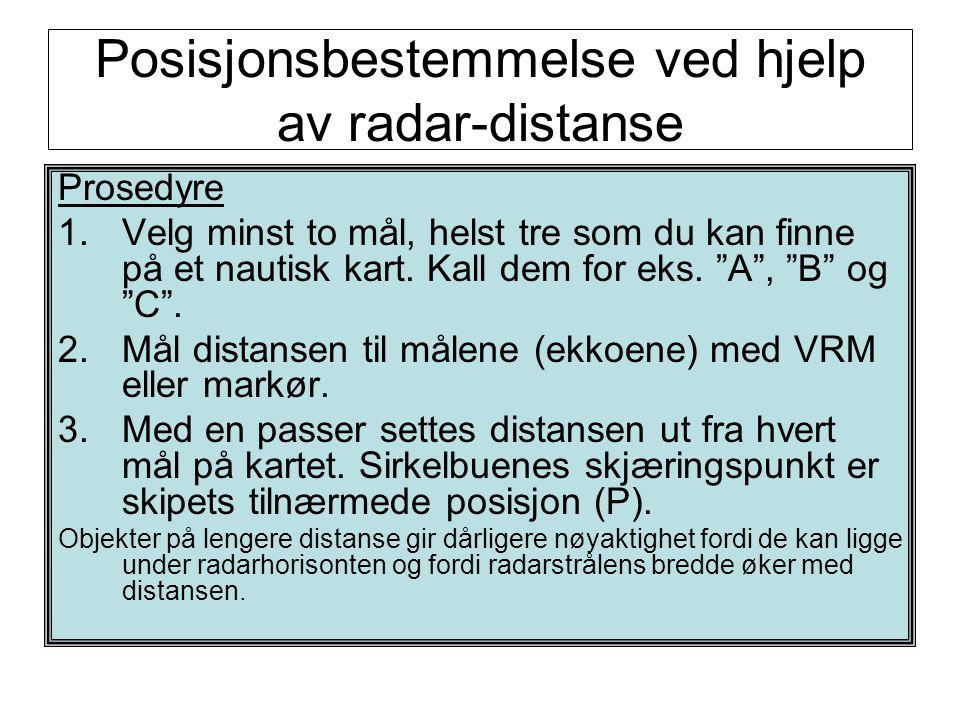 Posisjonsbestemmelse ved hjelp av radar-distanse