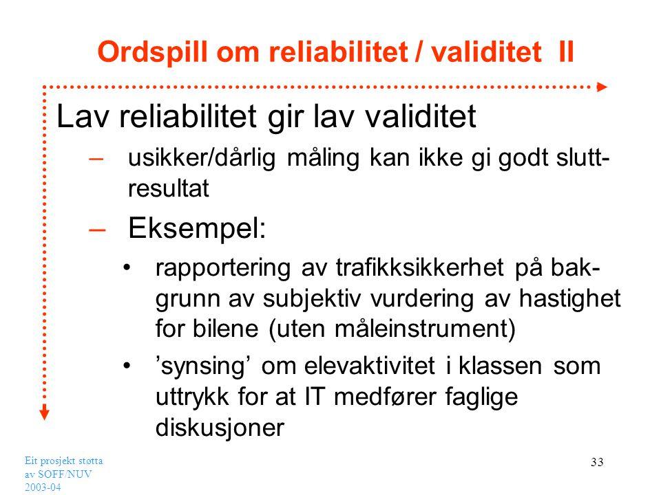 Ordspill om reliabilitet / validitet II