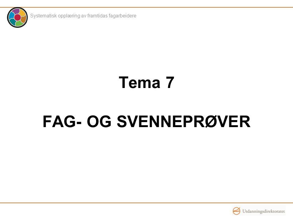 Tema 7 FAG- OG SVENNEPRØVER