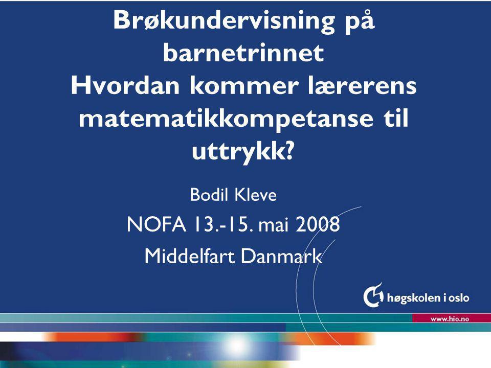 Bodil Kleve NOFA 13.-15. mai 2008 Middelfart Danmark