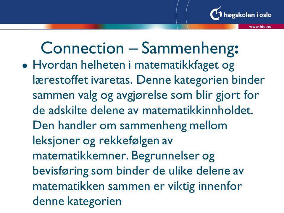 Connection – Sammenheng: