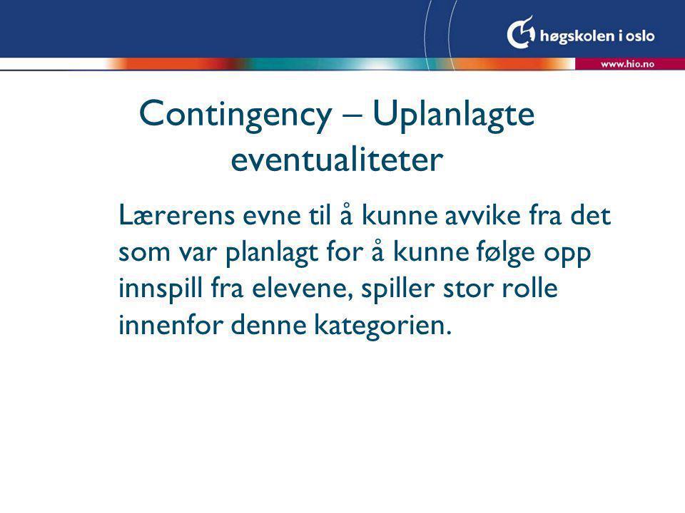 Contingency – Uplanlagte eventualiteter