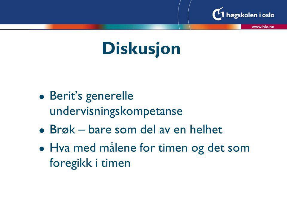 Diskusjon Berit's generelle undervisningskompetanse