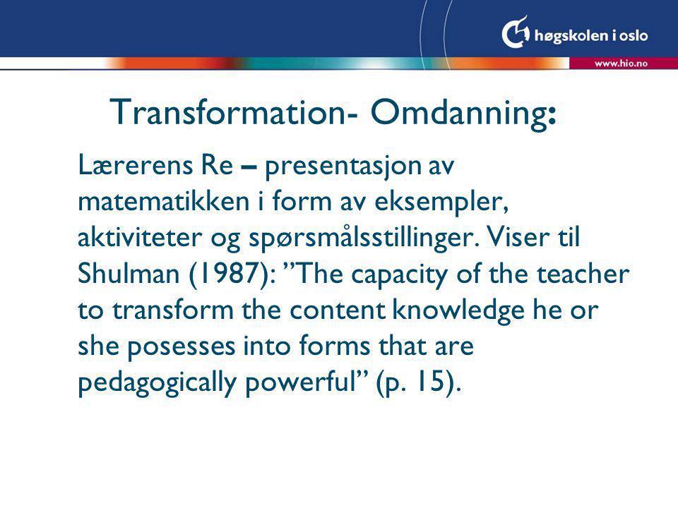 Transformation- Omdanning: