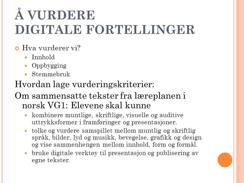 Å VURDERE DIGITALE FORTELLINGER