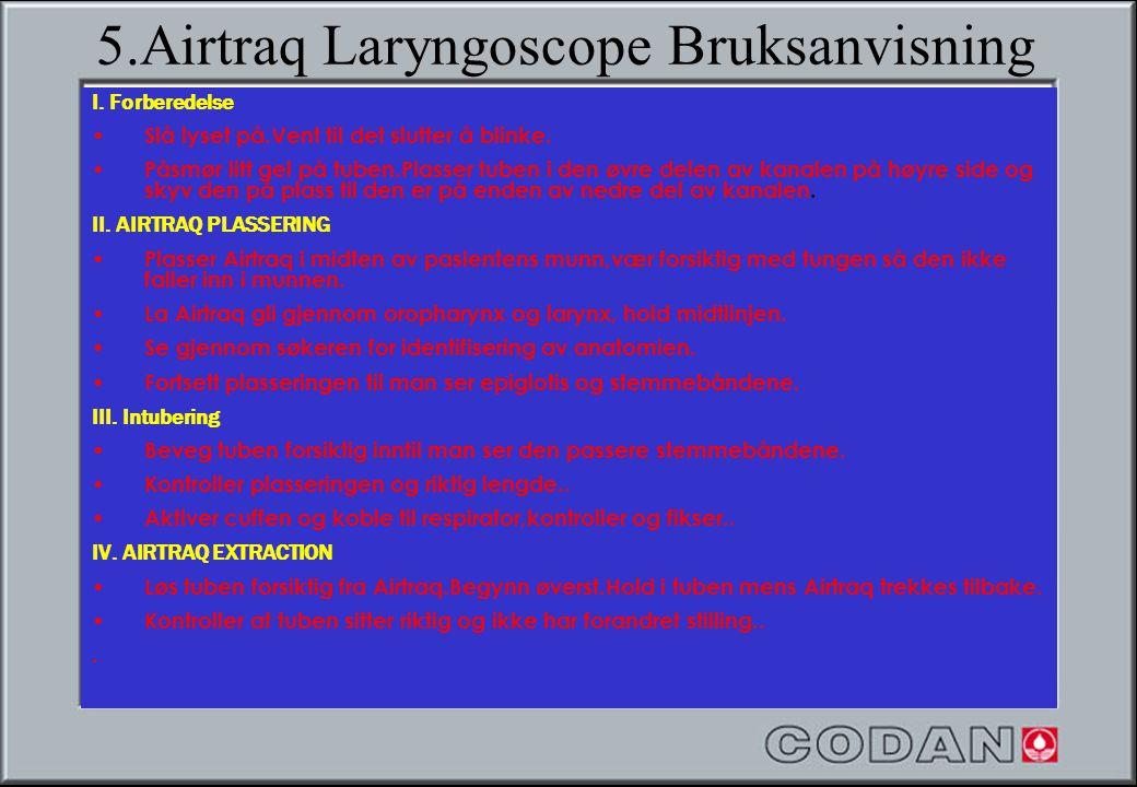 5.Airtraq Laryngoscope Bruksanvisning
