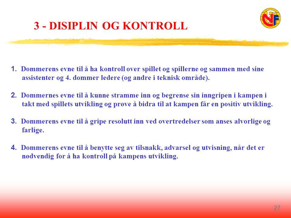 3 - DISIPLIN OG KONTROLL
